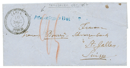 "1857 Blue Cachet JERUSALEM Dec. 1857 + JAFFA SYRIE + ""25"" Tax Marking On Entire Letter (text In German Language) To ST G - Palestine"