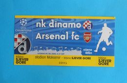 NK DINAMOv ARSENAL FC - 2006. UEFA CHAMPIONS LEAGUE Football Ticket * EXCELLENT * Soccer Calcio Fussball England British - Match Tickets