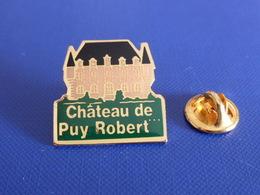 Pin's Chateau De Puy Robert - Montignac Dordogne Périgord (UC46) - Villes