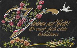 F - Militaria, Patriotische Postkarte - Vertrau Auf Gott! Er Wird Dich Stets Behüten (Faite Confiance En Dieu) - Patriottisch