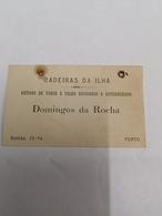 PORTUGAL CADEIRAS DA ILHA DOMINGOS DA ROCHA - Portugal