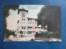 CPA 03 BOURBON L'ARCHAMBAULT  GRAND HOTEL DU  PARC ET DE L'ETABLISSEMENT - Bourbon L'Archambault