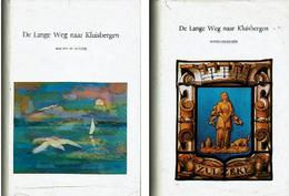 De Lange Weg Naar Kluisbergen. Bijdrage Tot De Historie Van Kluisbergen: Berchem - Ruien - Kwaremont - Zulzeke. - Livres, BD, Revues