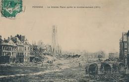 CPA - France - (80) Somme - Peronne - La Grande Place Après Le Bombardement - Peronne