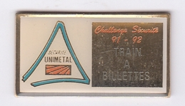 UNIMETAL GANDRANGE  Train à Billettes - Pin's