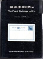 Western Australia : The Postal Stationery To 1914  Ed 1982 ( RARE) 140p - Postal Stationery