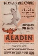 Prospectus Publicitaire/ Patinage / Jacqueline Du Bief/ Palais Des Sports/Opérette Sur Glace/ ALADIN/Vers 1953    SPO339 - Skating (Figure)