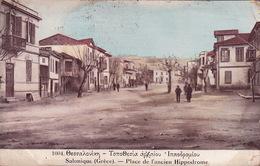 CPA - SALONIQUE - Place De L'ancien Hippodrome - 1004 - Grèce