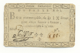 ARMEE CATHOLIQUE ET ROYALE DE VENDEE 10 LIVRES 1793 - Assignats & Mandats Territoriaux