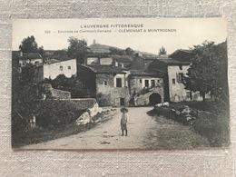 Environs De Clermont Ferrand. Clémensat Et Montrognon - France