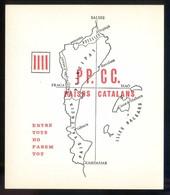 Catalunya. *PP. CC. Països Catalans* Impreso 105 X 121 Mms. Al Dorso Texto De Joan Fuster. - Mapas