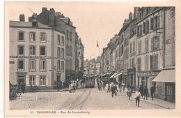 Cpa 57 Thionville  Rue De Luxembourg - Thionville