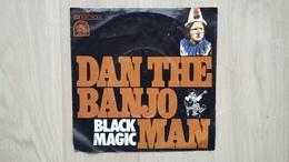 Dan The Banjo Man - Black Magic - Vinyl-Single - Disco, Pop