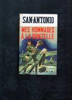 MES HOMMAGES A LA DONZELLE (San-Antonio) 1970 - San Antonio