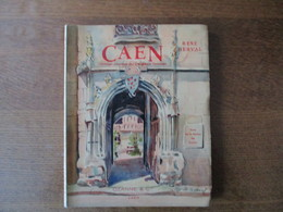 CAEN  RENE HERVAL OZANNE & Cie IMPRIMEURS-EDITEURS CAEN AVRIL MCMXLVI - Normandie
