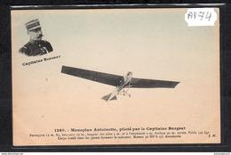 1521 AV74 AK PC CPA MONOPLAN ANTOINETTE PILOTE PAR LE CAPITAINE BURGEAT NC TTB - ....-1914: Precursori