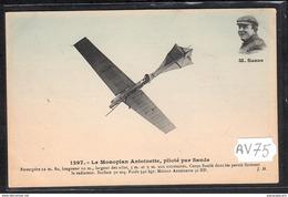 1522 AV75 AK PC CPA MONOPLAN ANTOINETTE PILOTE PAR SANDA NC TTB - ....-1914: Precursori