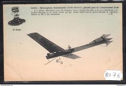 1523 AV76 AK PC CPA MONOPLAN ANTOINETTE PILOTE PAR LE LIEUTENANT JOST NC TTB - ....-1914: Precursori
