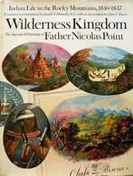 Indian Life In The ROCKY MOUNTAINS 1840-1847. Nicolas POINT. Rinehart. 1967. - Etats-Unis