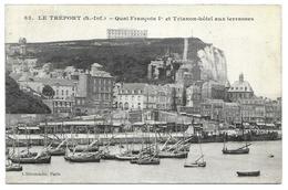 Le Treport - Quai François Ier Et Trianon-hôtel - Le Treport