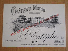 ETIQUETTE DE VIN SAINT ESTEPHE CHATEAU MORIN 1979 - Bordeaux