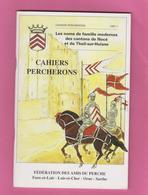 CAHIERS PERCHERONS. D61 ORNE. LES NOMS DE FAMILLE MODERNES De Nocé Et Theil-sur-Huisne.  5 € PORT COMPRIS - Normandie