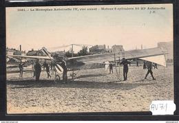 1517 AV71 AK PC CPA MONOPLAN ANTOINETTE IV NC TTB - ....-1914: Precursori