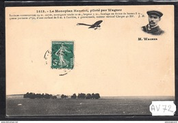 1518 AV72 AK PC CPA LE MONOPLAN HANRIOT PILOTE PAR WAGNER C TTB - ....-1914: Precursori