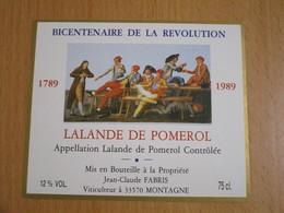 ETIQUETTE DE VIN LALANDE DE POMEROL BICENTENAIRE DE LA REVOLUTION 1789 1989 - Bordeaux