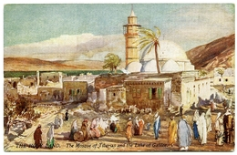 ARTIST : FULLEYLOVE - HOLY LAND - THE MOSQUE OF TIBERIAS AND THE LAKE OF GALILEE (TUCK'S OILETTE) - Other Illustrators