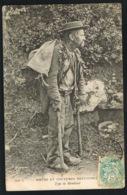 MOEURS ET COUTUMES BRETONNES N° 206 - Type De Mendiant - Voyagée 1906- Recto Verso -Paypal Sans Frais - Bretagne