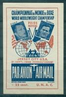 USA BOXE Championnat  Du Monde 21.9.1948 Nxx M.CERDAN / T.ZALE Faciale 0.25 C Rare  TB. - Erinnofilia