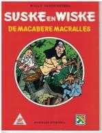 SUSKE EN WISKE    DE MACABERE MACRALLES    Par W. Vandersteen - Suske & Wiske