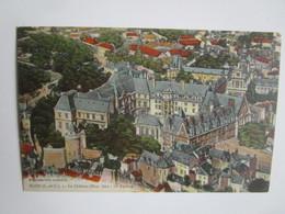 Blois. Le Chateau Monunment Historique Vu D'avion. Lenormand - Blois