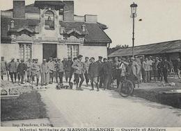 93 MAISON-BLANCHE . L'hôpital Militaire , Ouvroir Et Ateliers , édit : Faucheux Chelles , Années 10 , état Extra - Francia