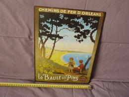 Plaque CHEMINS DE FER D'ORLEANS LA BAULE LES PINS 35cmx27cm - Plaques Publicitaires