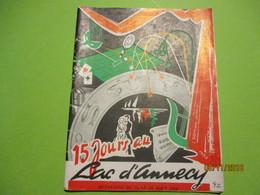 Guide/ Lac D'ANNECY/ Programme Des Spectacles/ Comité Touristique Du Lac D'Annecy/ Commerces/ 1954    PGC253 - Dépliants Touristiques