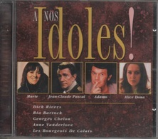 CD. A NOS IDOLES. Dick RIVERS - Ria BARTOCK - Les Bourgeois De Calais - ADAMO - DANI - BARBARA - CARLOS - 18 Titres - - Music & Instruments
