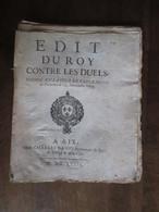 EDIT  DU ROY  -  CONTRE  LES DUELS     AIX  1679  - 28 PAGES    -   (  23 CM. X 19 CM. ) - Décrets & Lois