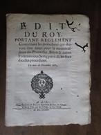 EDIT  DU ROY  -   PROCEDURES .... RECONNAISSANCE DES PROMESSES .....   AIX  1685 -  8 PAGES    -   (  23 CM. X 19 CM. ) - Decreti & Leggi