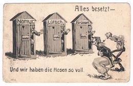 CPA Allemande Satyrique : Guerre 1914/18 - Namur Liège Bruxelles - Alles Besetzt - Tout Occupé ! Signée H. Zohl ? - Guerra 1914-18
