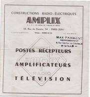 Prospectus Catalogue/AMPLIX Radio/Postes Récepteurs Amplificateurs Télévision/NOISY Le SEC/Lille/ Vers 1950   VPN159 - Advertising