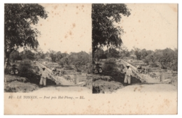 CPA  Stéréoscopique - LE TONKIN - 10. Pont Près Haï-Phong - LL - Stereoscope Cards