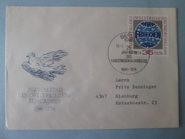 1974 DDR / East Germany - Mi.Nr 1946 - 25th Anniv. 1st World Peace Congress - Genuinely Postally-used FDC - FDC: Brieven