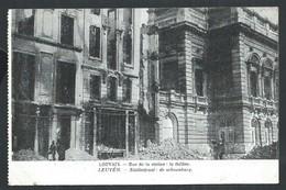 +++ CPA - LOUVAIN - LEUVEN - Rue De La Station - Théâtre - Statiestraat - Ruines - Guerre   // - Leuven