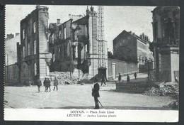 +++ CPA - LOUVAIN - LEUVEN - Place Juste Lipse - Ruines - Guerre   // - Leuven