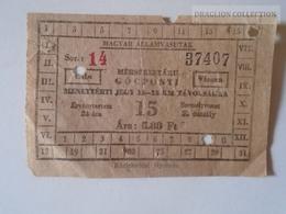 ZA112.17   Railway Ticket Hungary  Békéscsaba   Ca 1950-60 - Titres De Transport