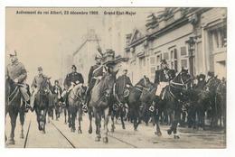 Avènement Du Roi Albert, 23 Décembre 1909.  Grand Etat-Major. - Manifestations