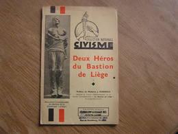 DEUX HEROS DU BASTION DE LIEGE Régionalisme Collard Tintigny  Guerre 14 18 Collection Civisme - Oorlog 1914-18