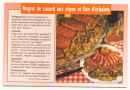 RECETTE MAGRET DE CANARD AUX CEPES ET FLAN D ECHALOTE - Recipes (cooking)